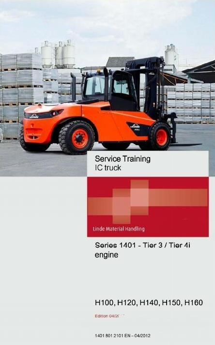 Linde Forklift Truck H 1401 Series: H100, H120, H140, H150, H160 Service Training (Workshop) Manual