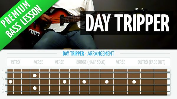 Day Tripper (Premium Bass Lesson)