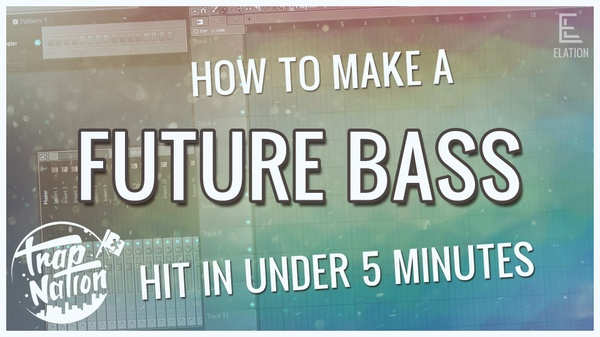 How To Make a Future Bass Hit In Under 5 Minutes (Trap Nation, Flume, Martin Garrix, Chainsmokers)