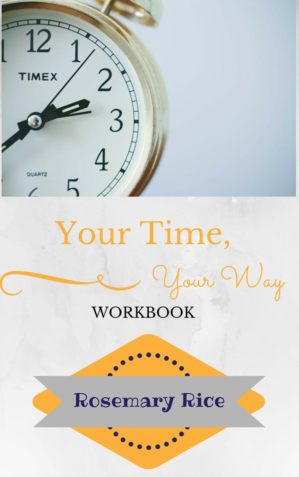 Your Time, Your Way Workbook