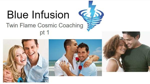 Blue Infusion Webinar - Part 1  Twin Flame Cosmic Coaching©
