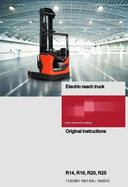 Linde Electric Reach Truck Type 1120: R14, R16, R20, R25 Operating Instructions (User Manual)