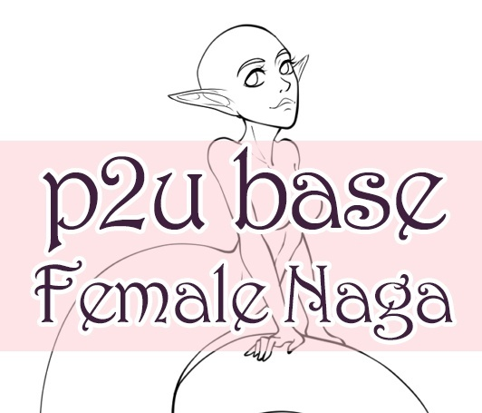 [P2U] Female Naga Base