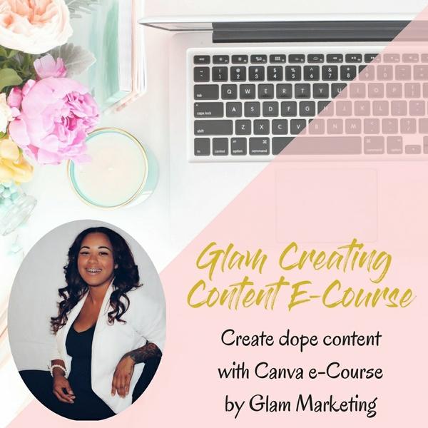 Glam Creating Content E-Course