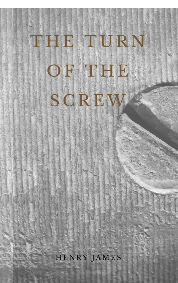 love in henry james turn of the 38 quotes from the turn of the screw: 'no, no—there are depths, depths the more i go over it, the more i see in it, and the more i see in it, the more i.