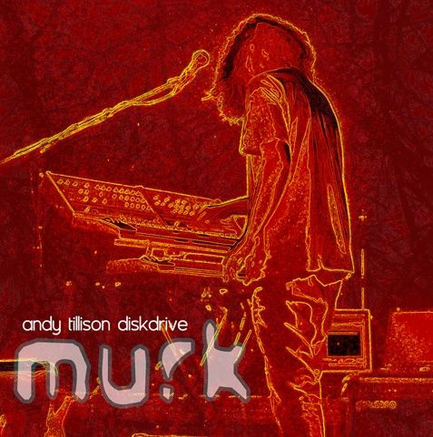 Andy Tillison Diskdrive - MURK Flac edition