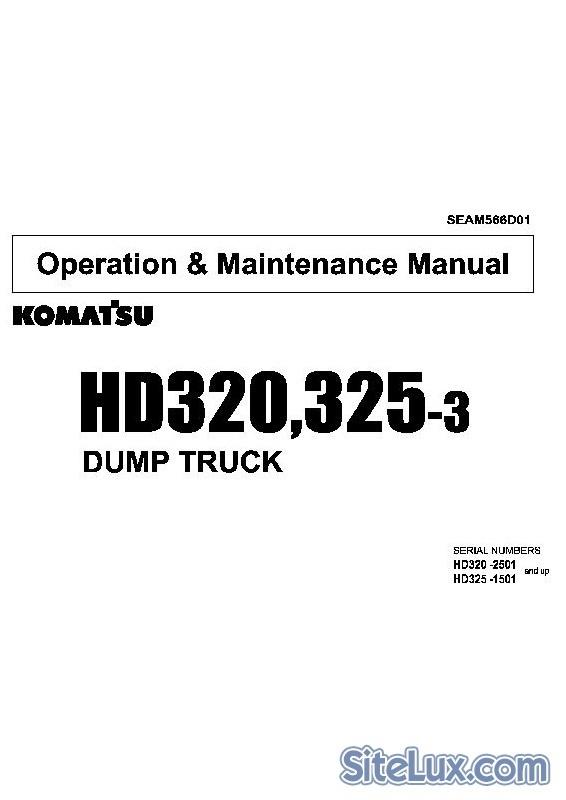 Komatsu HD320-3, HD325-3 Dump Truck Operation & Maintenance Manual - SEAM566D01
