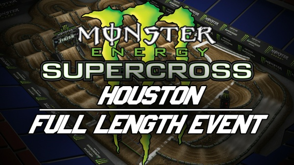 2018 Monster Energy Supercross Round 2 Houston HD