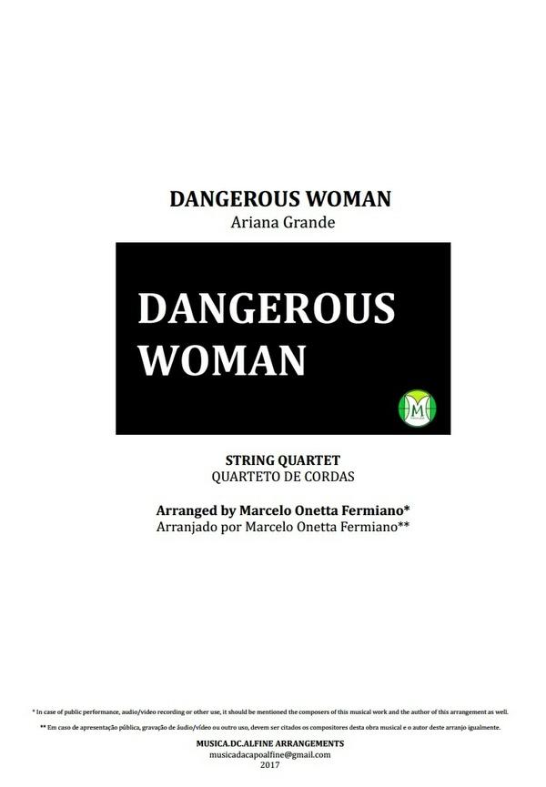 Dangerous Woman - Ariana Grande - Quarteto de Cordas - Grade e partes - Partitura