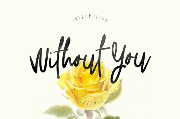 Without You Typeface Handmade Font