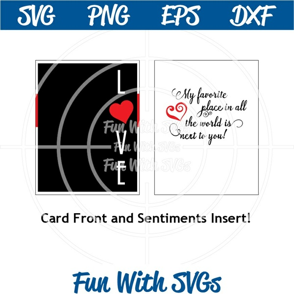 Next to You Card, Valentine Card, SVG Files, My Favorite Place in all the World is Next to You