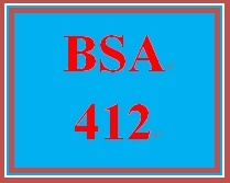 BSA 412 Week 3 Individual Data Dictionary, Databases and ERD's