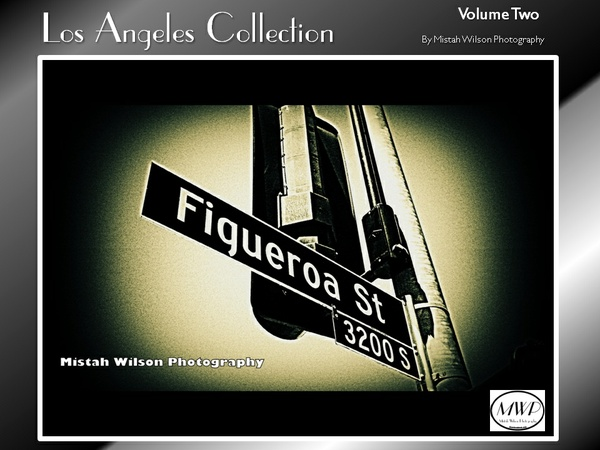 Los Angeles Collection Volume Two by Mistah Wilson Photography