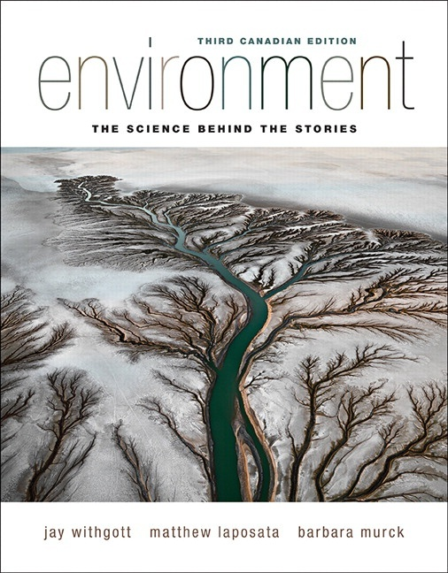 Environment The Science Behind the Stories, Third Canadian Edition PDF