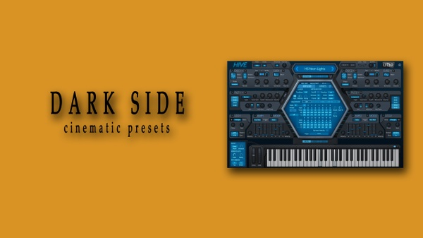DARK SIDE for u-he Hive - cinematic/ambient presets.