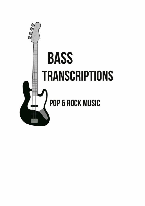 Bass Transcriptions - Pop & Rock Music