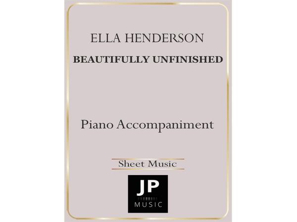 Beautifully Unfinished - Piano Accompaniment