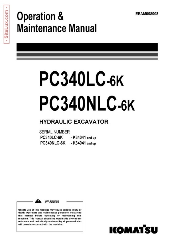 Komatsu PC340LC-6K, PC340NLC-6K Hydraulic Excavator (K34041 and up) OM Manual - EEAM008008