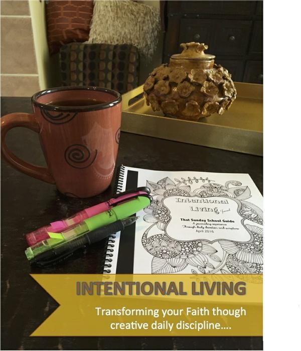 Intentional Living Journal Sampler -  April 3, 2016  Renewed Health