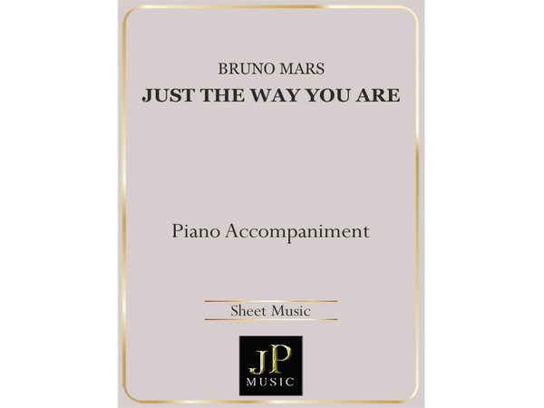 Just The Way You Are - Piano Accompaniment
