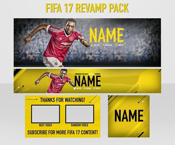 FIFA 17 Revamp: Header, Avi, Youtube banner and Outro