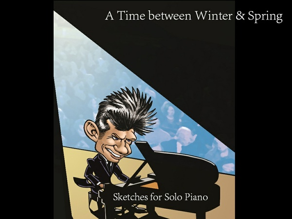 A Time between Winter & Spring Sheet Music / Solo Piano