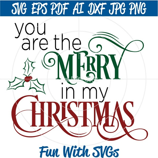 You are the Merry in my Christmas, Christmas SVG Files, Glass Block SVGs, Christmas Art, SVG Files