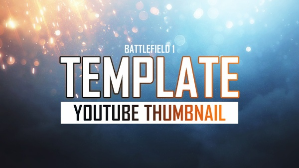 Battlefield 1 - Deluxe - YouTube Thumbnail Template - Photoshop Template