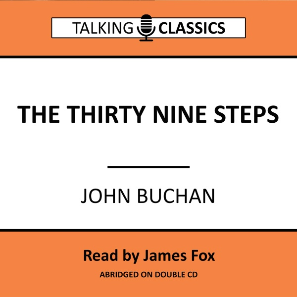 Talking Classics: The Thirty Nine Steps