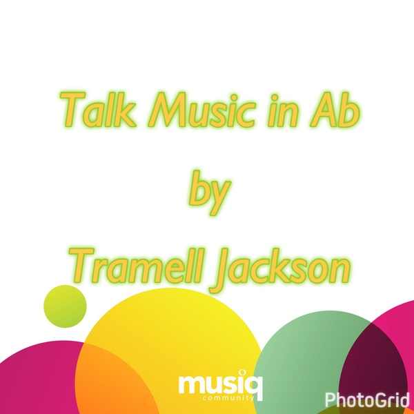 Talk Music in Ab by Tramell Jackson