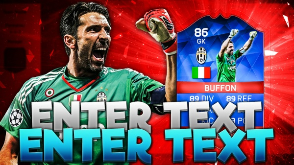 FIFA 16 RB BUFFON THUMBNAIL TEMPLATE