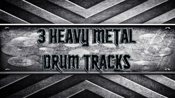 3 Heavy Metal Drum Tracks