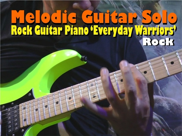 "MELODIC GUITAR ROCK SOLO PIANO ""Everyday Warriors"""