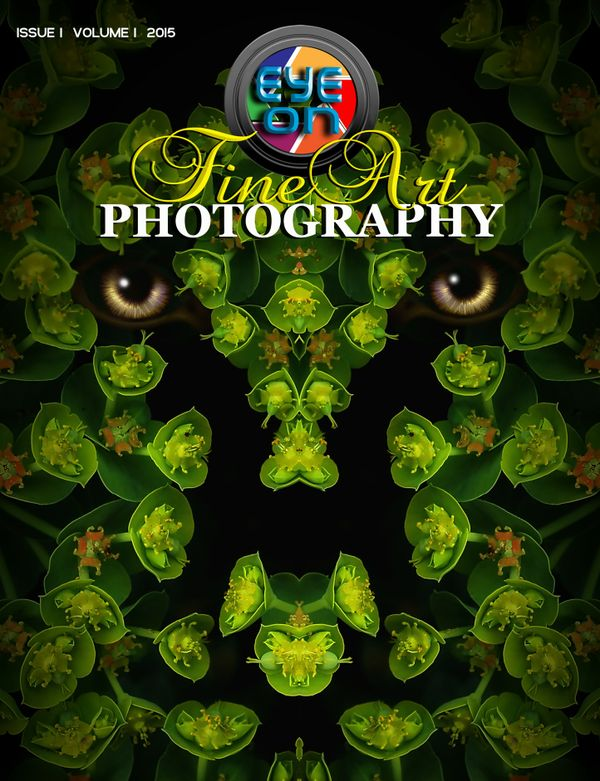 Eye on Fine Art Photography - Issue 1, Volume 1, 2015