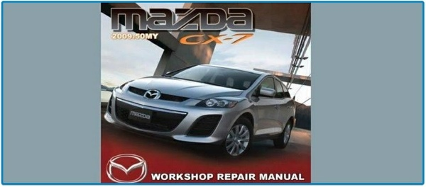 MAZDA CX-7 2009 REPAIR SERVICE MANUAL PDF.
