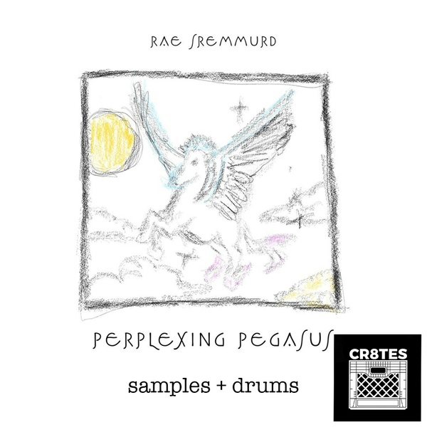 Rae Sremmurd - Perplexing Pegasus (CR8TES MIni Kit)