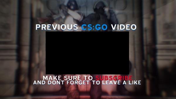 CS:GO Outro [PSD FILE]