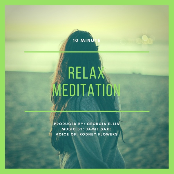 Relaxation Meditation (10 minutes)