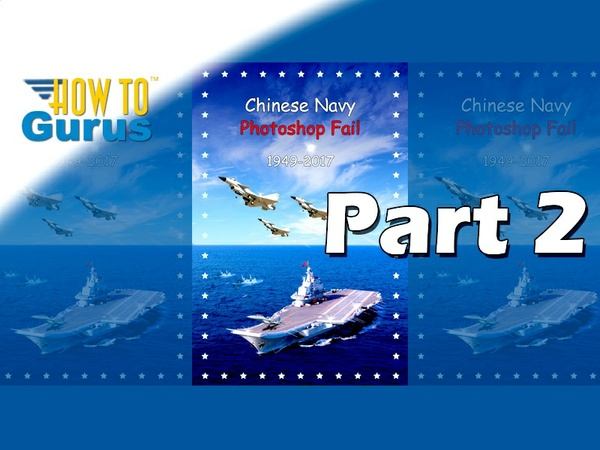 How to Recreate Chinese Navy Poster Photoshop Fail Adobe Photoshop Elements 15 14 13 12 11 Part 2