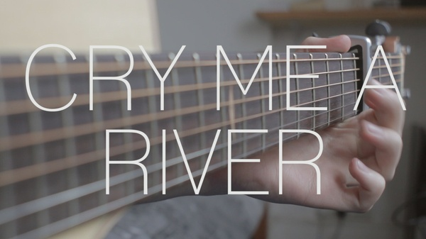 Cry Me A River Tab