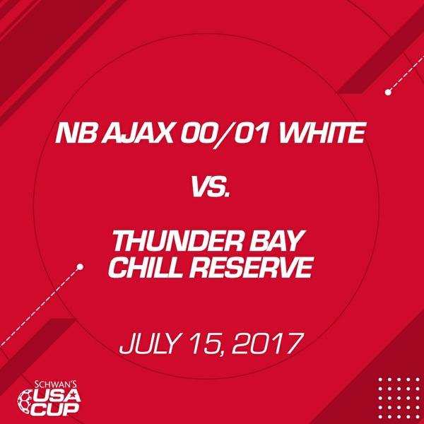 Girls U17 - July 15, 2017 - NB Ajax 00/01 White V. Thunder Bay Chill Reserve