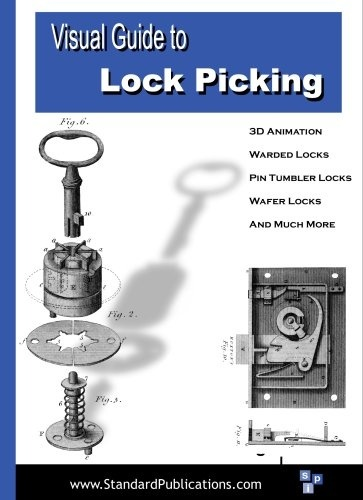 Visual Guide to Lock Picking - Warded Locks, Pin Tumbler Locks, Wafer Locks