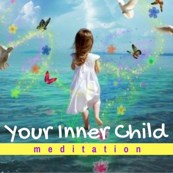 Your Inner Child Meditation