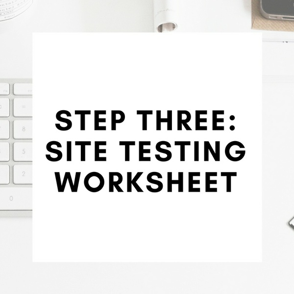 SITE TESTING WORKSHEET