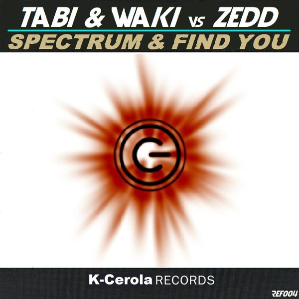 DJ TABIDJ WAKI vs ZEDD (FULL EP). (2 tracks)