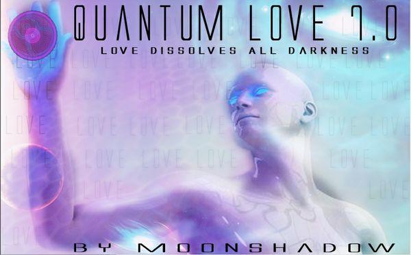 QUANTUM LOVE 7.0