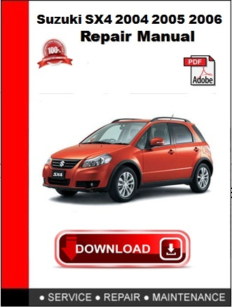 Suzuki SX4 2004 2005 2006 Repair Manual