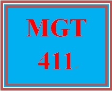 MGT 411 Entire Course