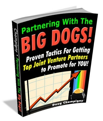 Partnering With The Big Dogs