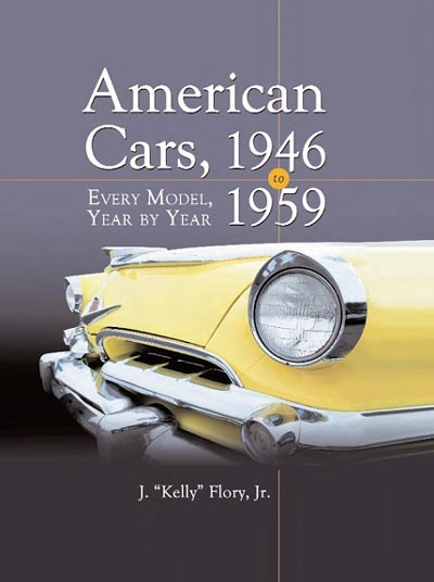 American Cars 1946-1959 - Every Model, Year by Year